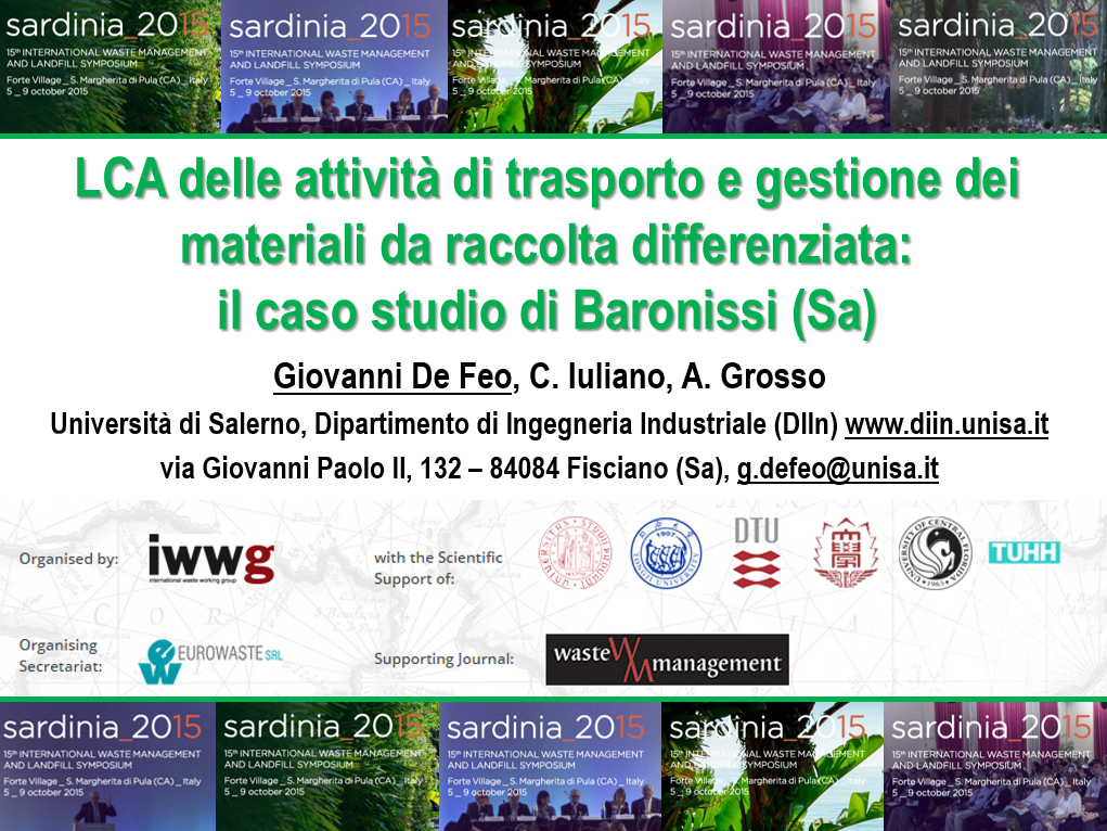 LCA OF THE MANAGEMENT AND TRANSPORTATION OF MATERIALS PRODUCED WITH THE SEPARATED COLLECTION: THE CASE STUDY OF BARONISSI, ITALY