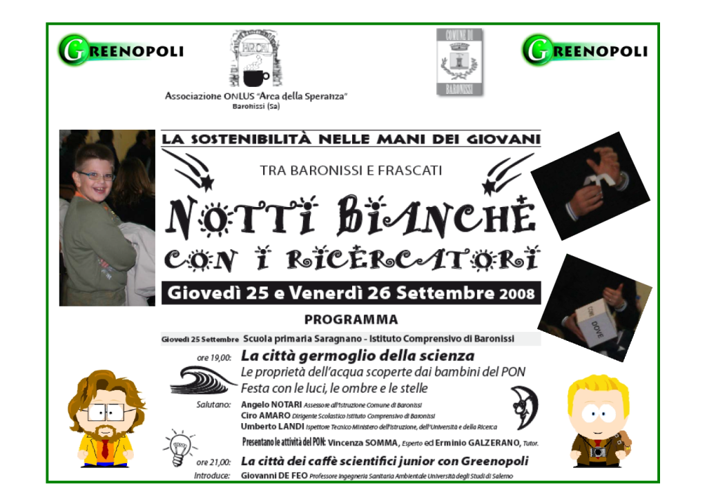 """""""La città dei caffè scientifici junior con Greenopoli"""", 25 settembre 2008, Baronissi (Sa)"""