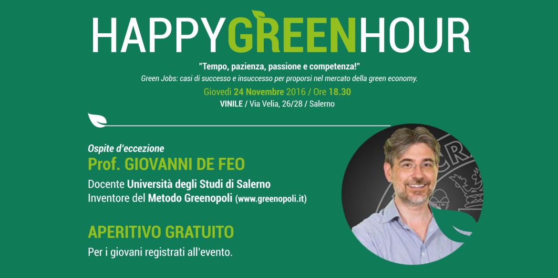3° HAPPY GREEN HOUR. OSPITE: GIOVANNI DE FEO
